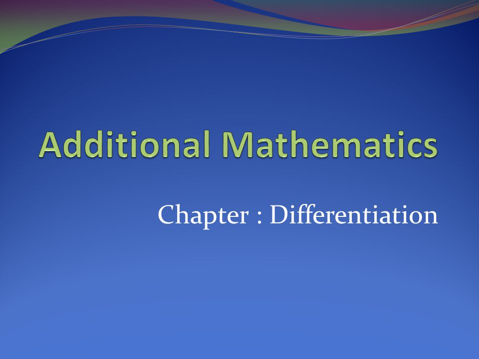 Chapter : Differentiation