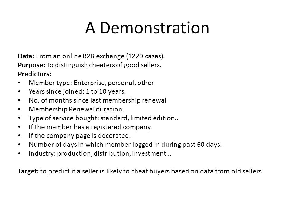 A Demonstration Data: From an online B2B exchange (1220 cases).