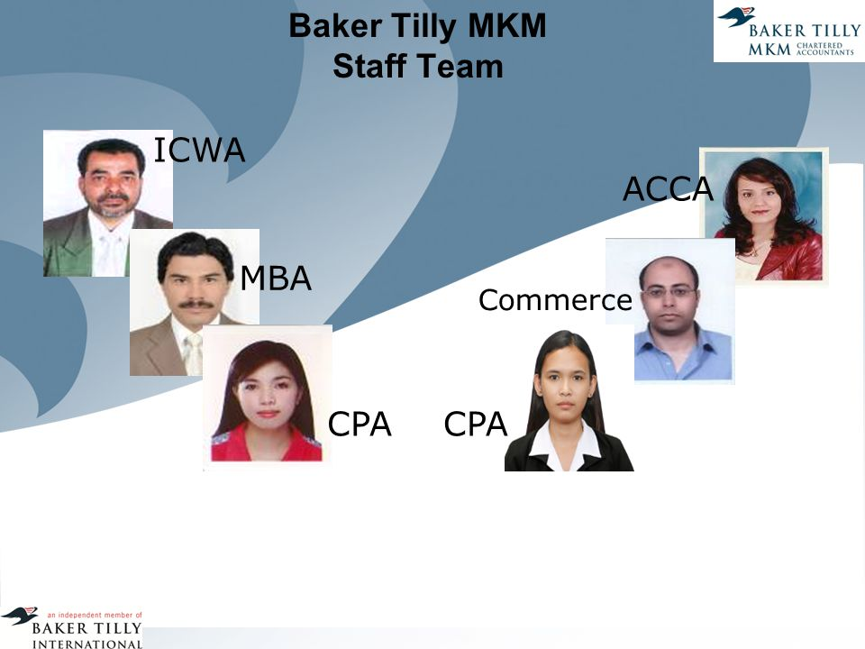 Baker Tilly MKM Staff Team ICWA MBA CPA Commerce ACCA CPA