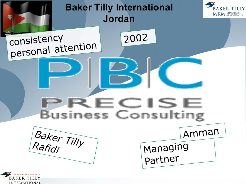 Baker Tilly International Jordan 2002 consistency personal attention Managing Partner Amman Baker Tilly Rafidi