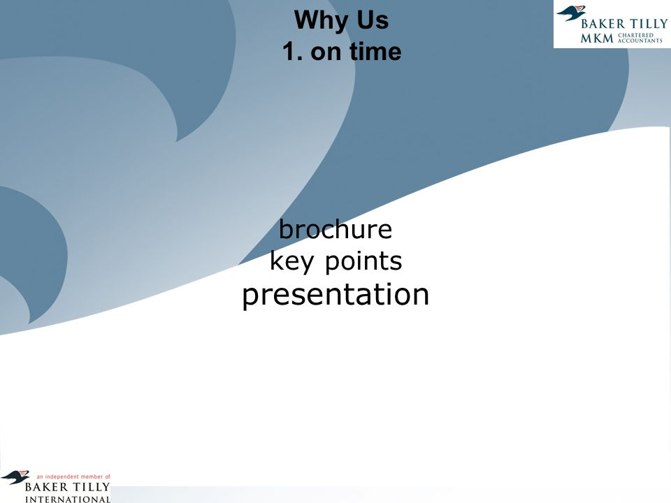 Why Us 1. on time brochure key points presentation