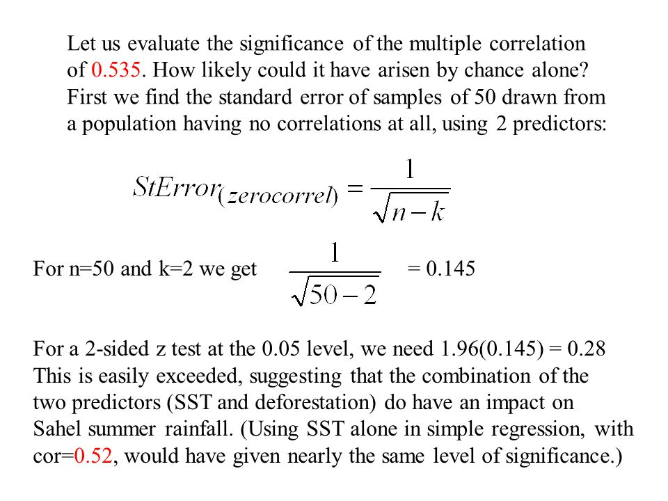 Let us evaluate the significance of the multiple correlation of 0.535.
