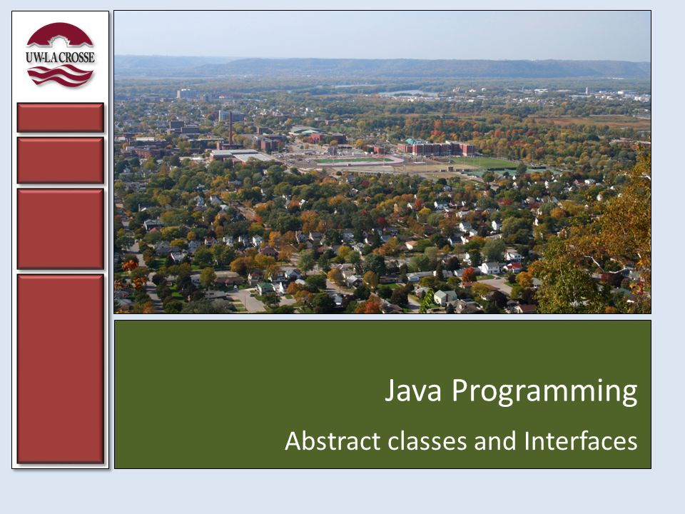 Java Programming Abstract classes and Interfaces