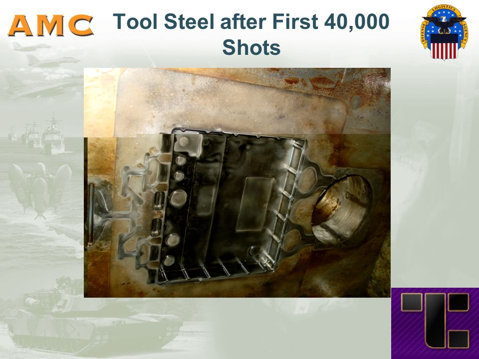 Tool Steel after First 40,000 Shots