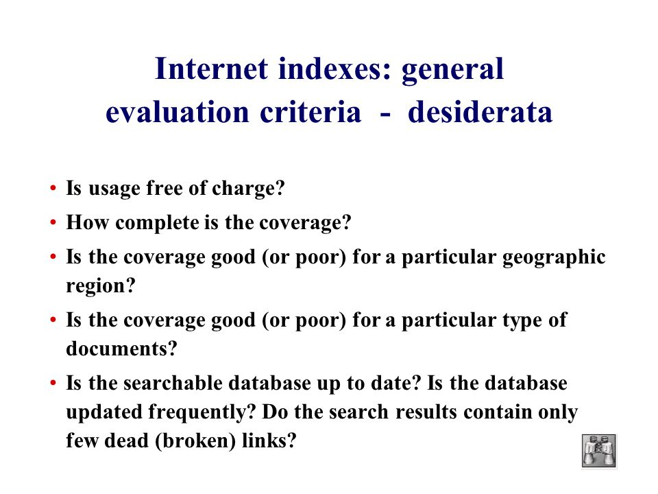 Internet indexes: general evaluation criteria - desiderata Is usage free of charge.
