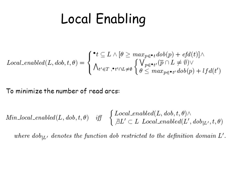 Local Enabling ) _ To minimize the number of read arcs: