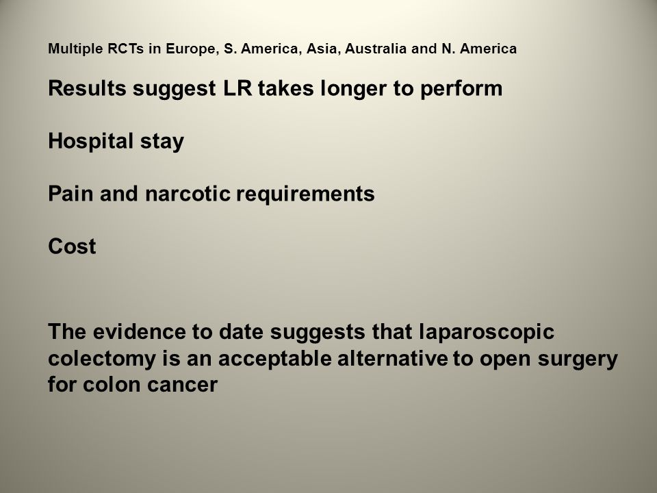 Multiple RCTs in Europe, S. America, Asia, Australia and N.