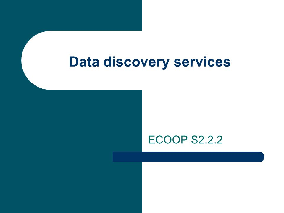 Data discovery services ECOOP S2.2.2