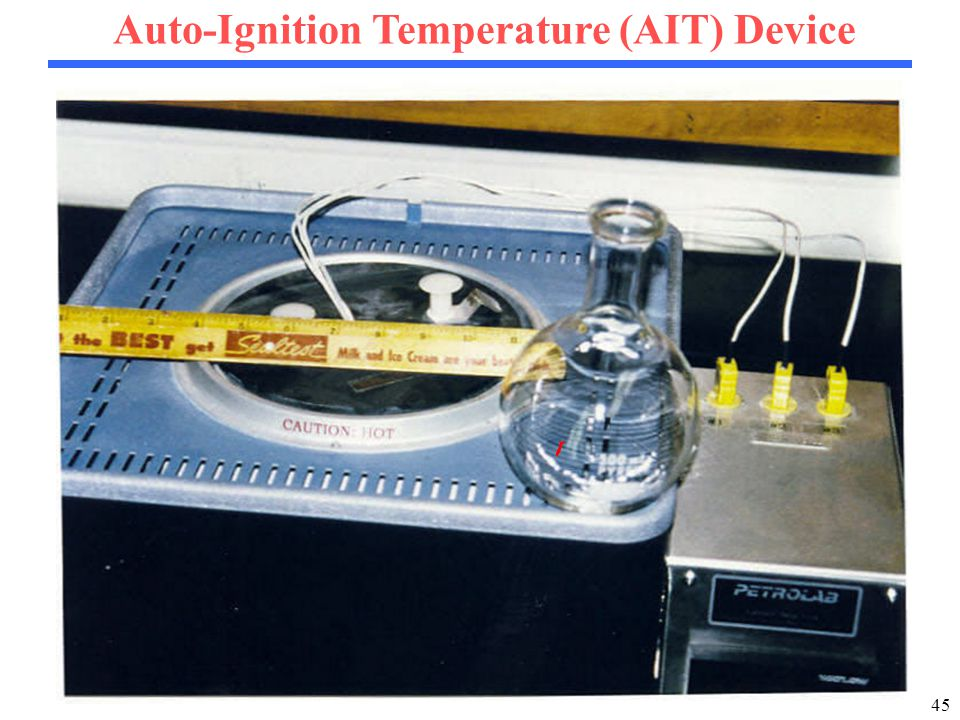 45 Auto-Ignition Temperature (AIT) Device