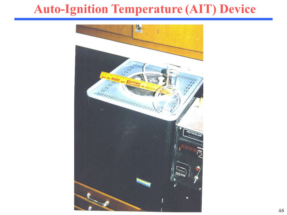 46 Auto-Ignition Temperature (AIT) Device