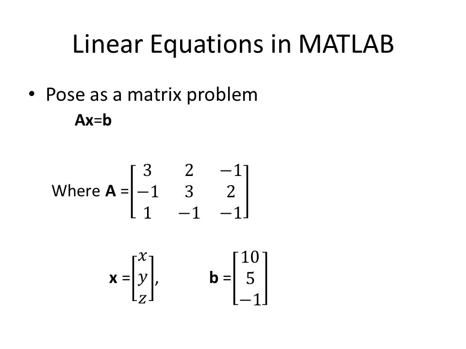 Linear Equations in MATLAB