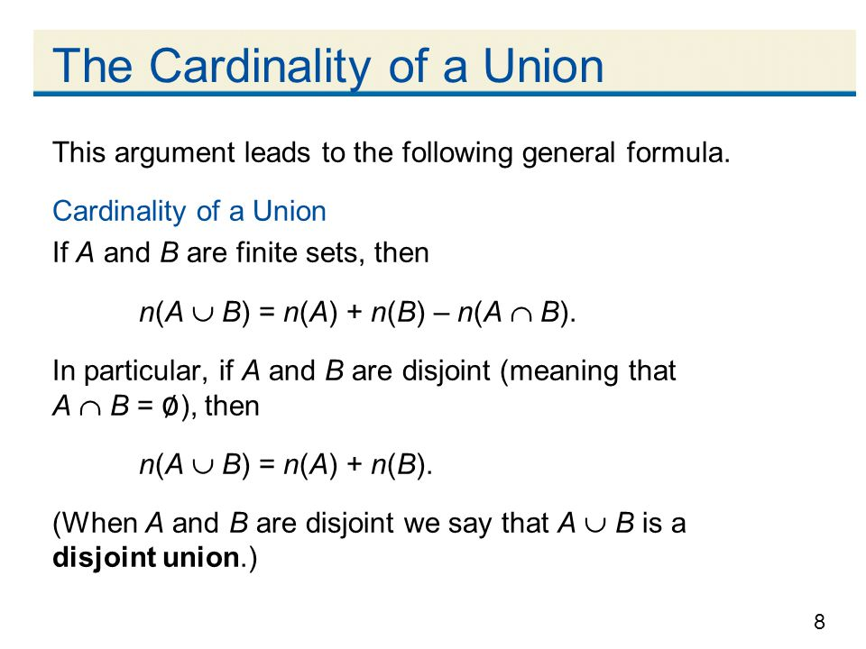 8 The Cardinality of a Union This argument leads to the following general formula.