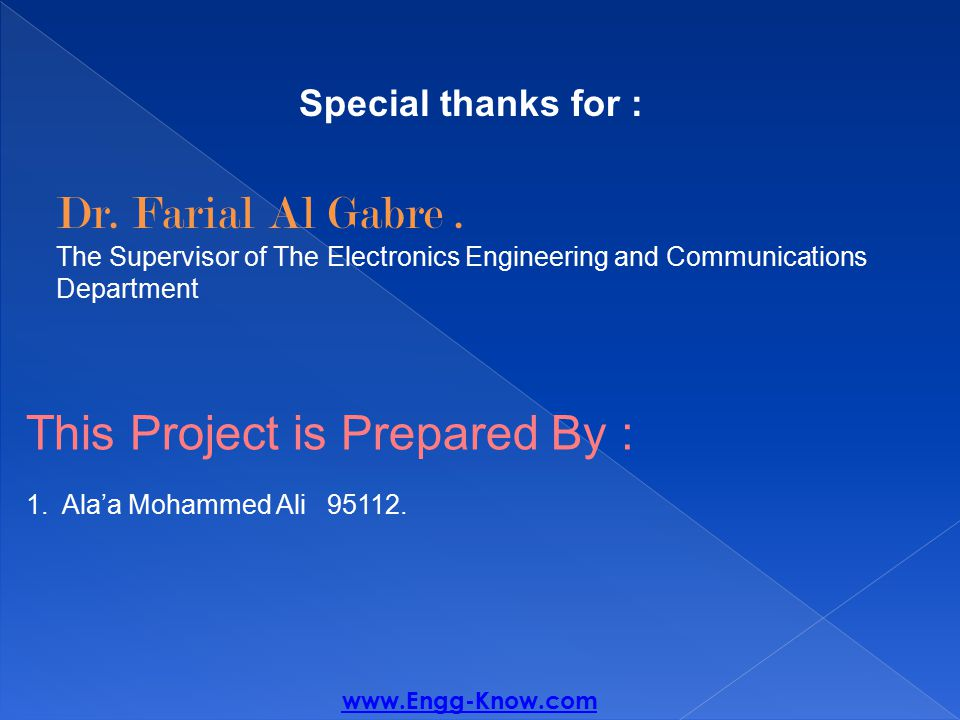 Special thanks for : Dr. Farial Al Gabre.