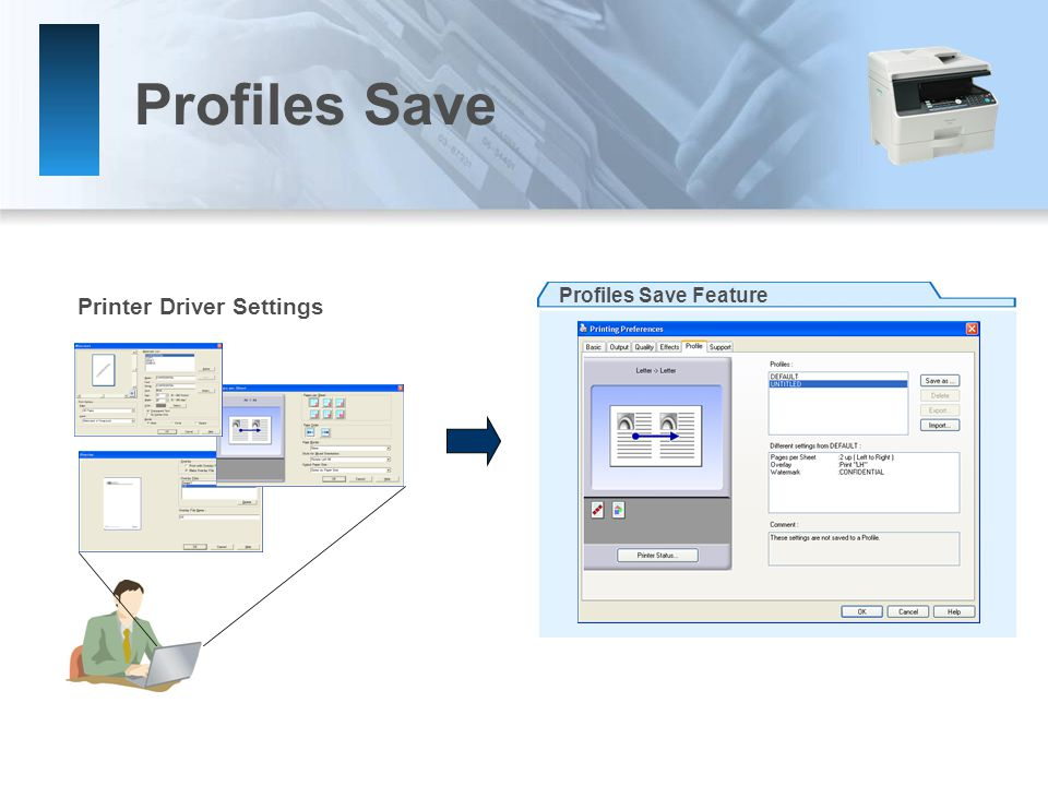 Profiles Save Printer Driver Settings Profiles Save Feature
