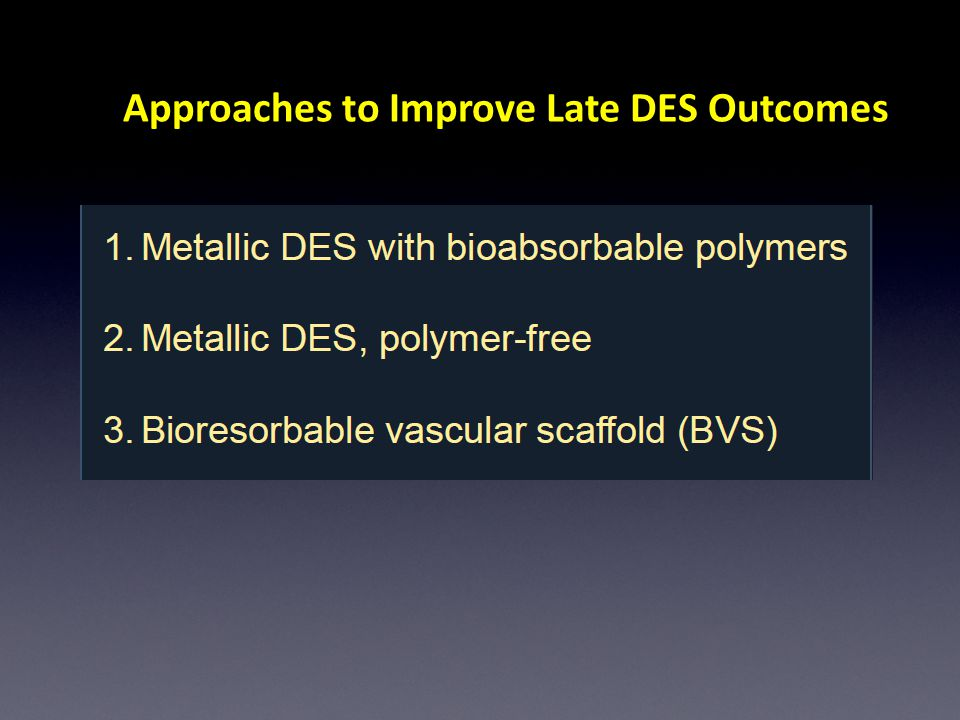 Approaches to Improve Late DES Outcomes
