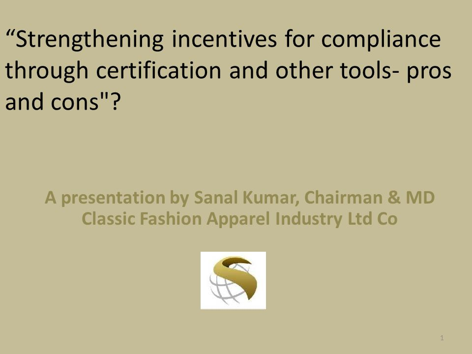 Strengthening incentives for compliance through certification and other tools- pros and cons .