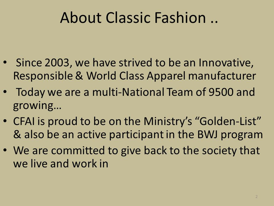 About Classic Fashion..