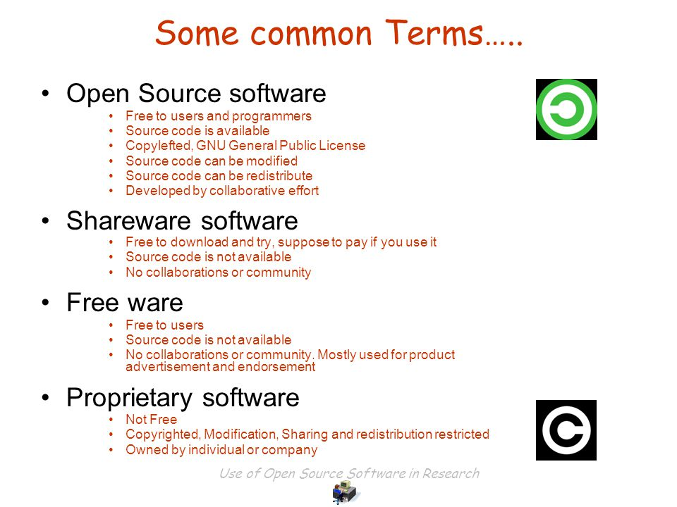 Use of Open Source Software in Research Some common Terms…..