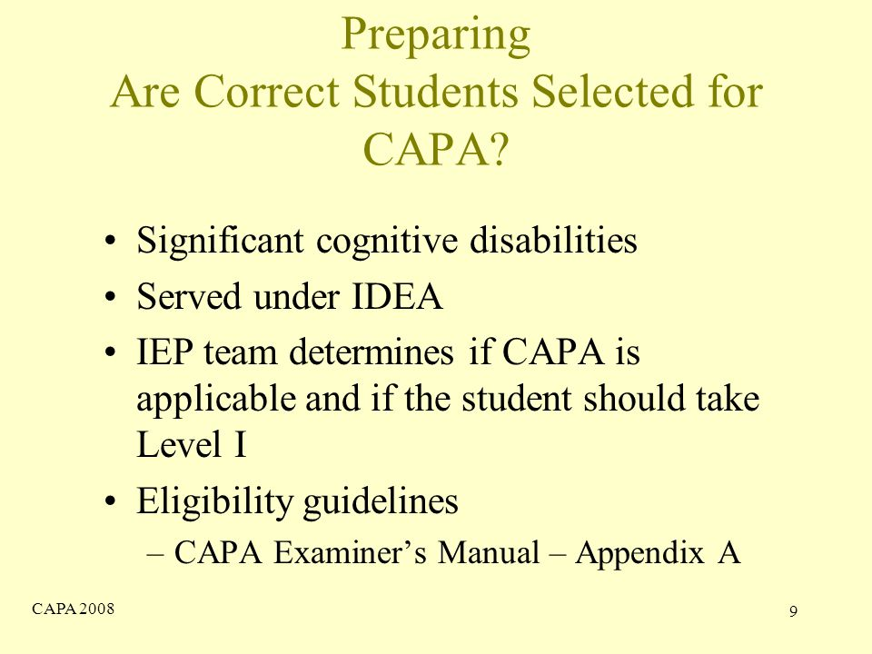 CAPA Preparing Are Correct Students Selected for CAPA.