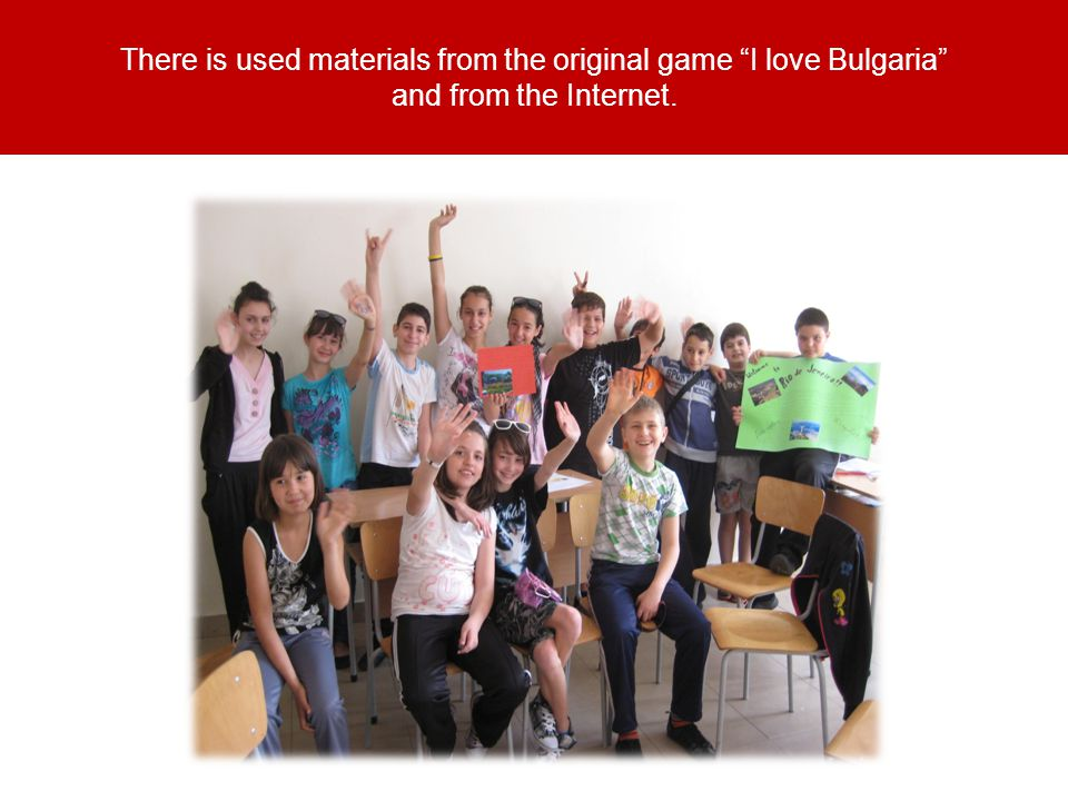 There is used materials from the original game I love Bulgaria and from the Internet.