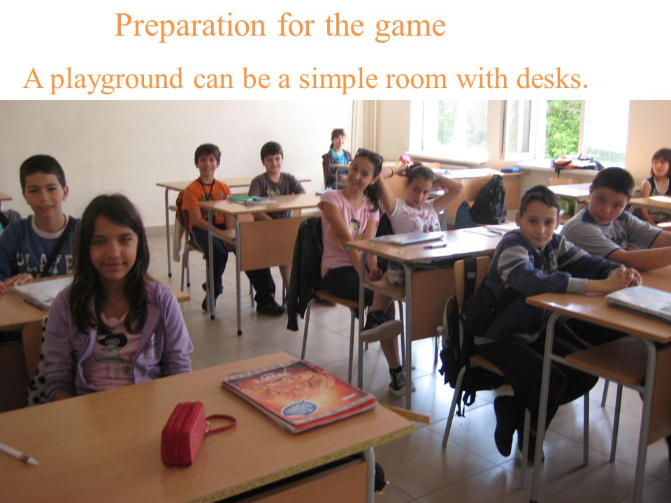 A playground can be a simple room with desks. Preparation for the game