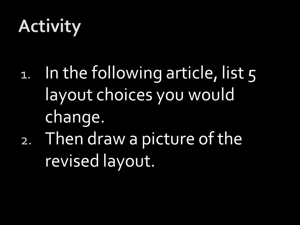 1. In the following article, list 5 layout choices you would change.
