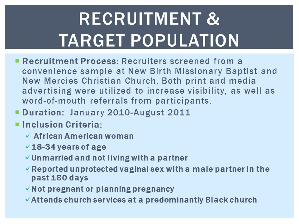  Recruitment Process: Recruiters screened from a convenience sample at New Birth Missionary Baptist and New Mercies Christian Church.
