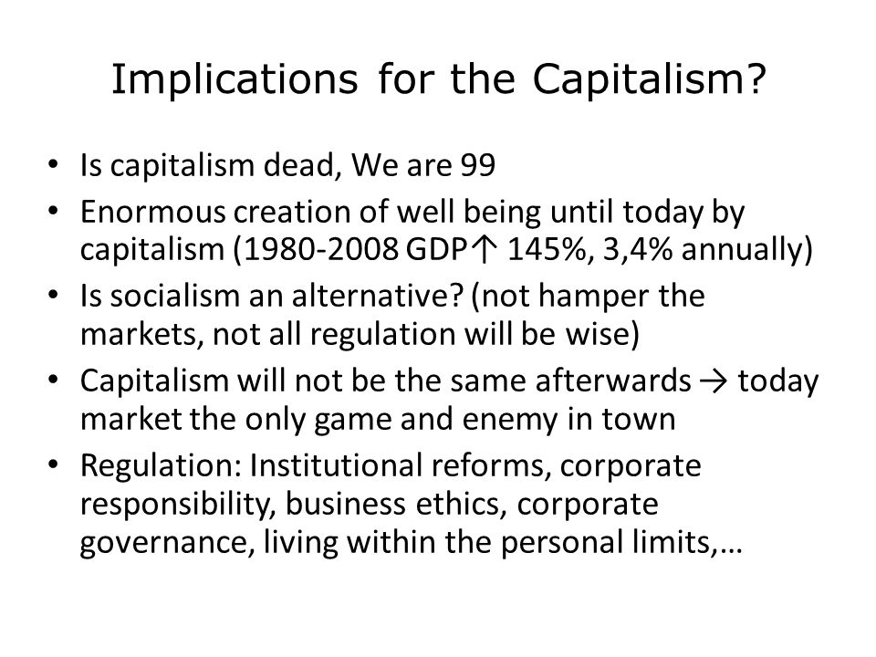 Implications for the Capitalism.
