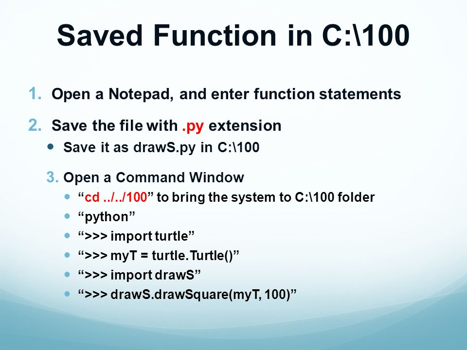Saved Function in C:\100 1. Open a Notepad, and enter function statements 2.