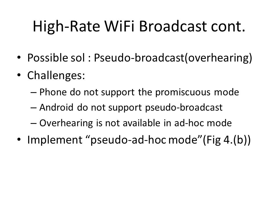 High-Rate WiFi Broadcast cont.