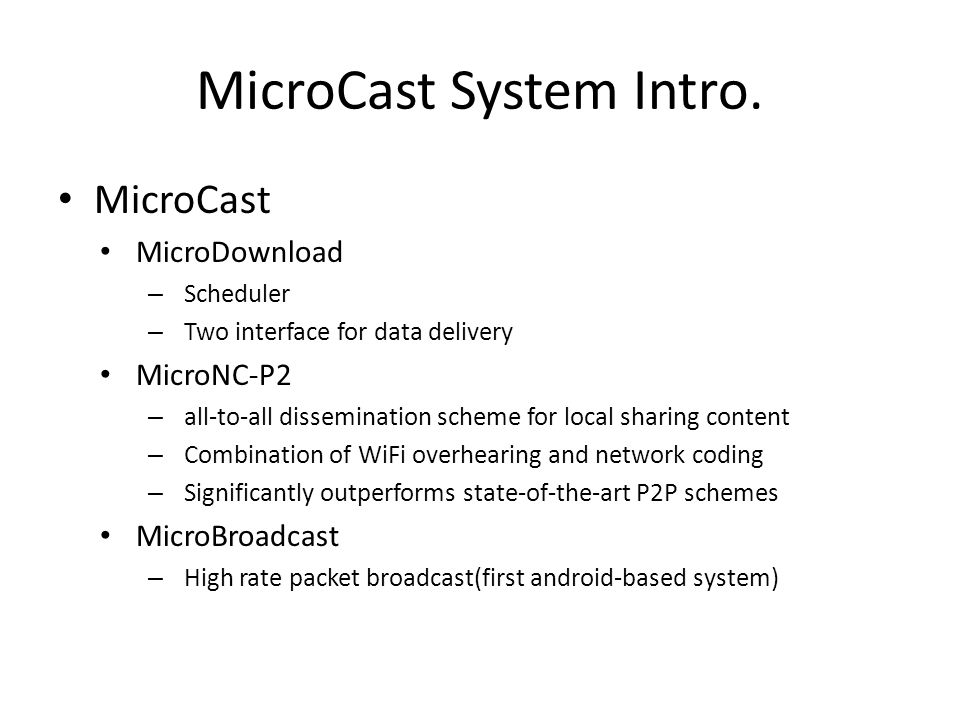 MicroCast System Intro.