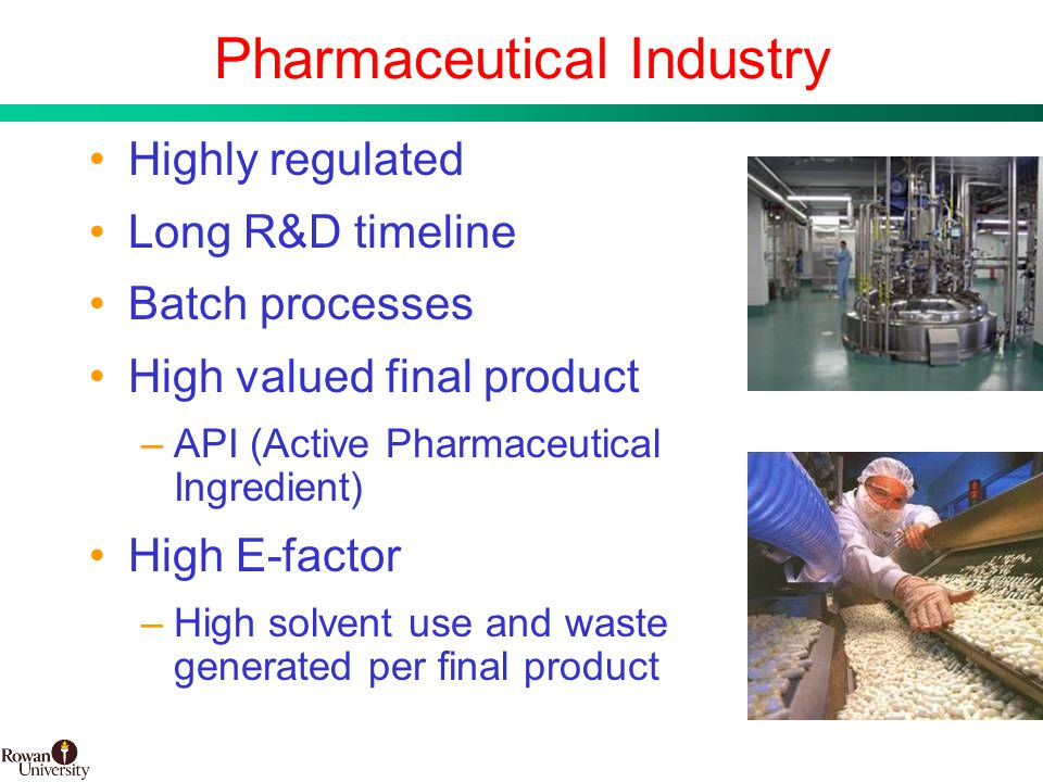 4 BMS Confidential PUBD 13745 Pharmaceutical Industry Highly regulated Long R&D timeline Batch processes High valued final product –API (Active Pharmaceutical Ingredient) High E-factor –High solvent use and waste generated per final product