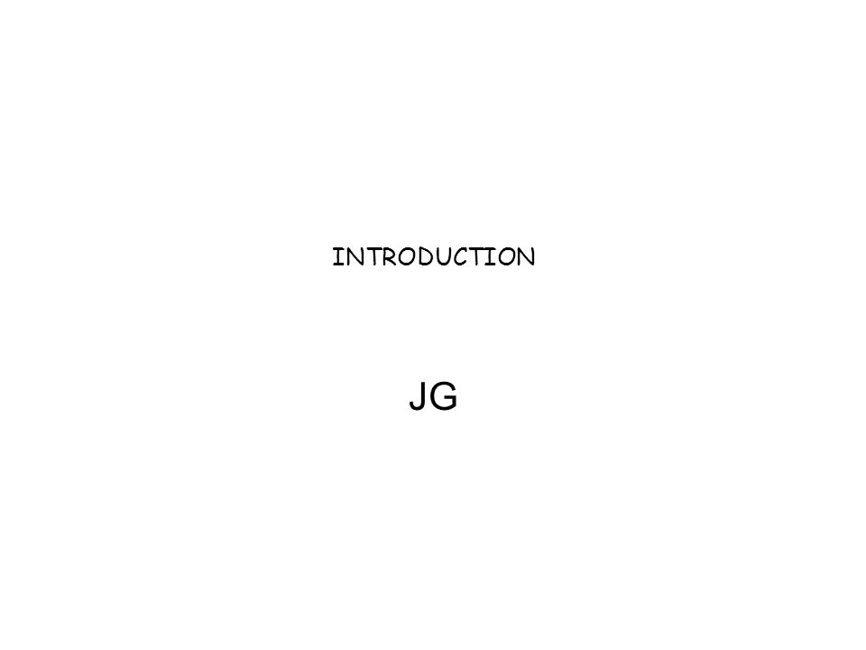 INTRODUCTION JG