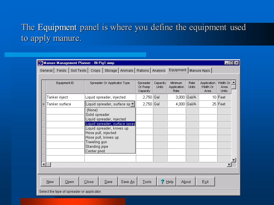 The Equipment panel is where you define the equipment used to apply manure.