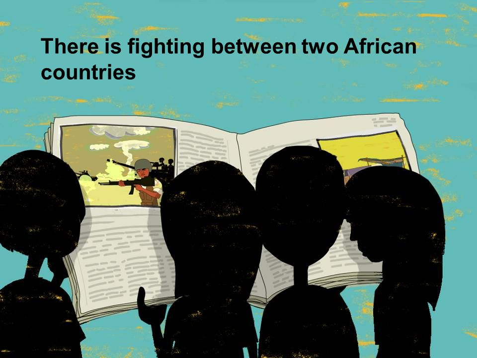 There is fighting between two African countries