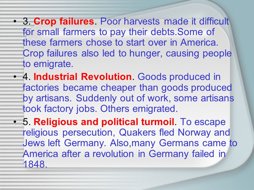 3. Crop failures.