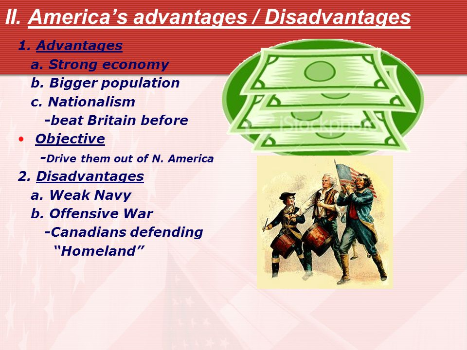 II. America's advantages / Disadvantages 1. Advantages a.