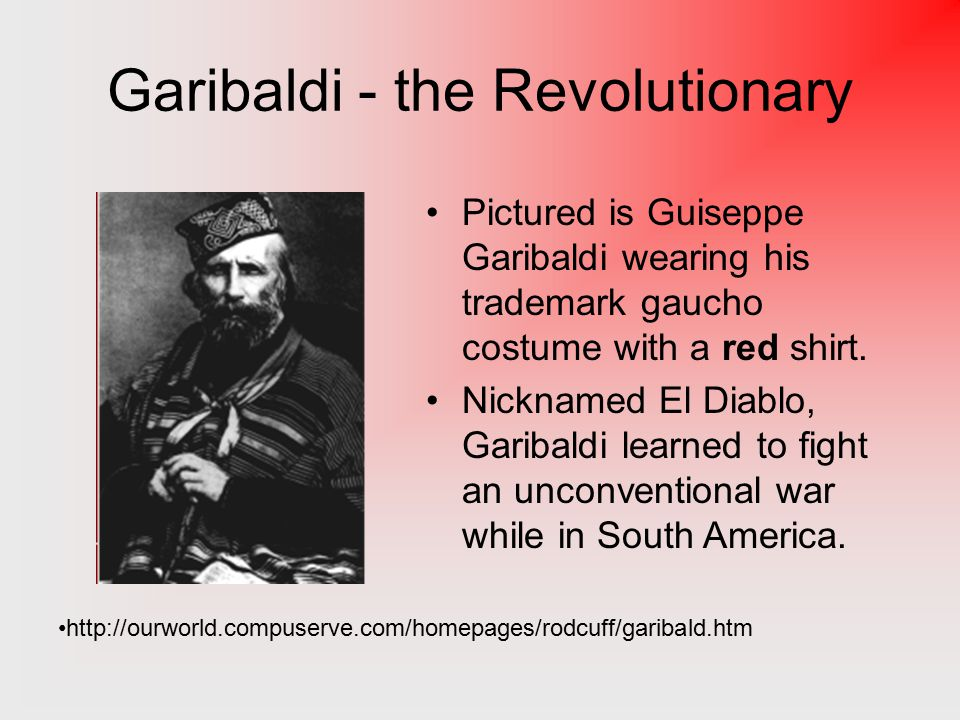 Latin American Roots Having fought in an abortive revolution in Italy in 1834, Garibaldi goes into exile in Brazil.