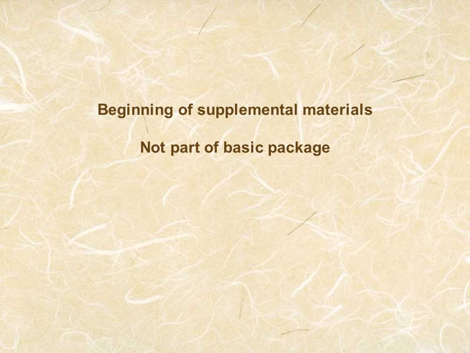 Beginning of supplemental materials Not part of basic package