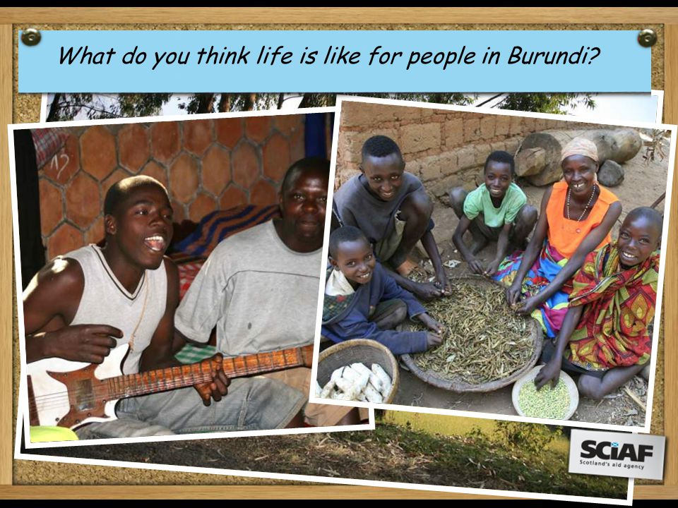 What do you think life is like for people in Burundi