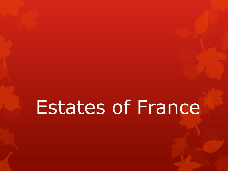 Estates of France
