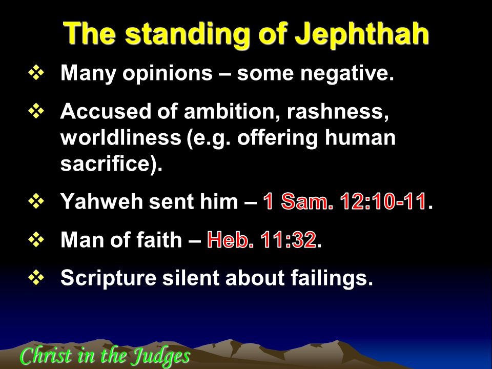 The standing of Jephthah Christ in the Judges