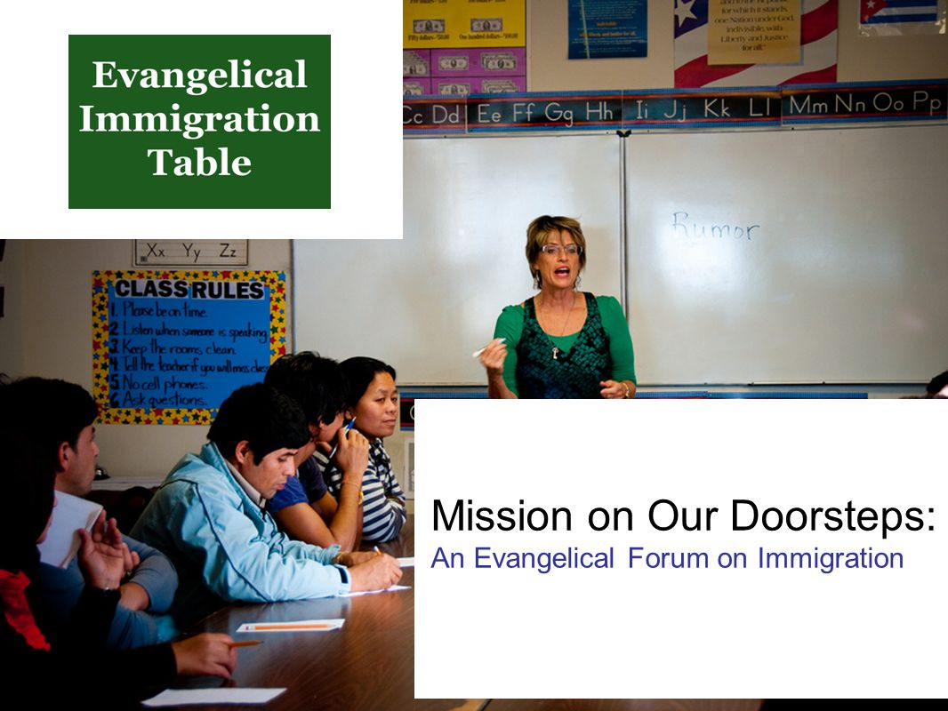 Mission on Our Doorsteps: An Evangelical Forum on Immigration