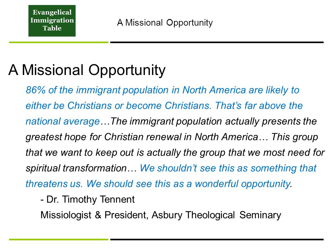 86% of the immigrant population in North America are likely to either be Christians or become Christians.