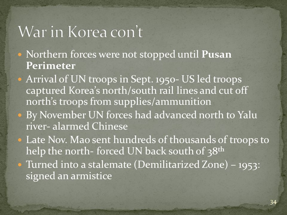 Northern forces were not stopped until Pusan Perimeter Arrival of UN troops in Sept.