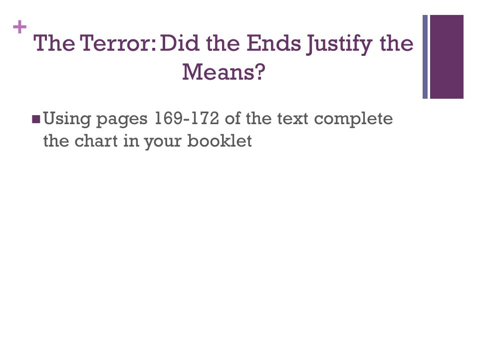 + The Terror: Did the Ends Justify the Means.