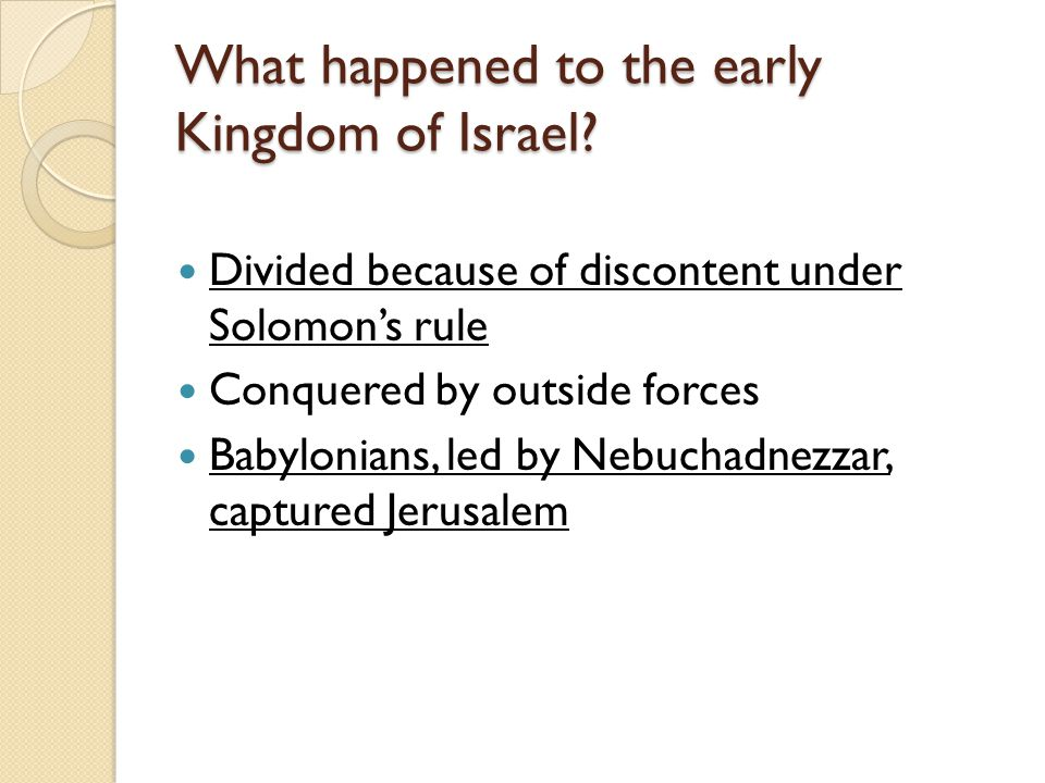 What happened to the early Kingdom of Israel.
