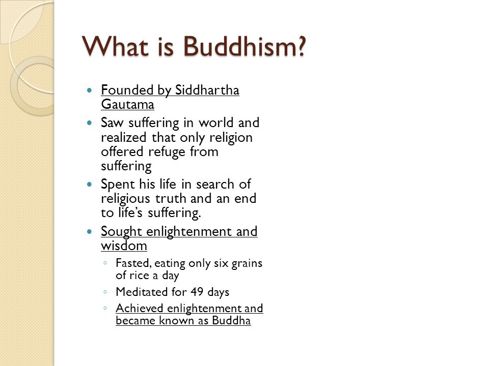 What is Buddhism.
