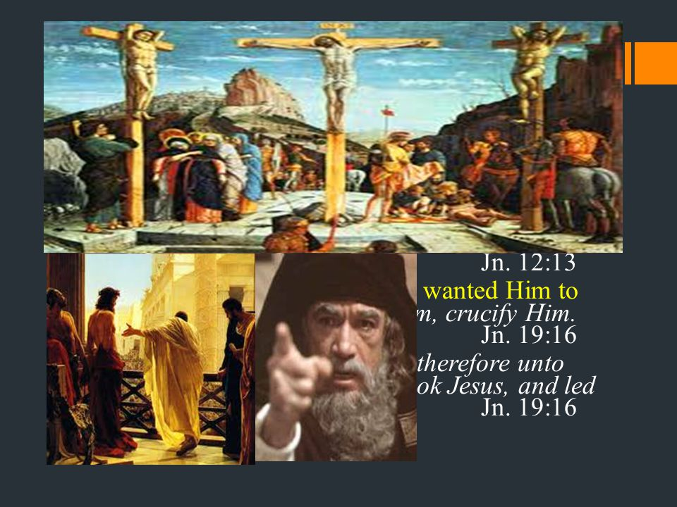 1. The Pals of Jesus Comprehended not 2. The Pilgrims in the City knew Him not: 3.