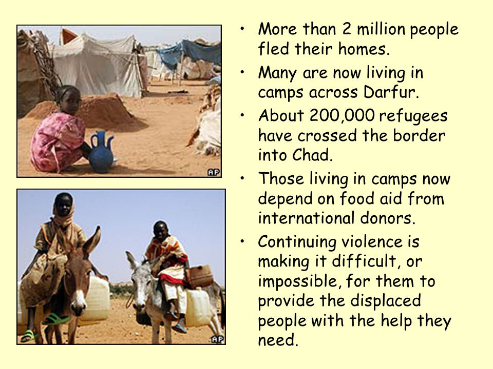More than 2 million people fled their homes. Many are now living in camps across Darfur.